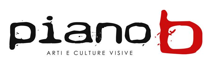 piano b - arti e culture visive